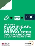 Guía para Planificar, Crear y Fortalecer una Organización de la Sociedad Civil