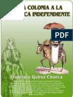 De la Colonia a La Republica - Francisco Quiroz Chueca