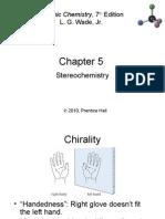 05 Stereochemistry Wade7th slides