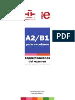Especificaciones Examen Dele a2b1 Escolares