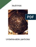 Unbelievable Particles