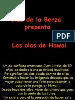 Club de La Berza Presenta Las Olas