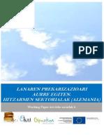 Lanaren prekarizazioari aurre egiten.  Hitzarmen sektorialak (Alemania)