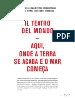 Il Teatro del Mondo. Aqui onde a terra se acaba e o mar começa