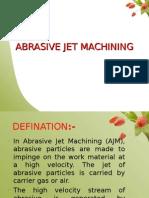 122104185 Abrasive Jet Machining Ppt