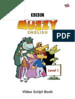 Muzzy Scriptbook Level i American