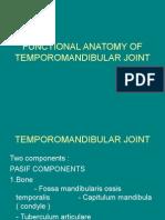 Functional Anatomy of Temporomandibular Joint