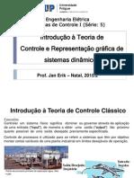 1 - Introdução a Teoria de Controle e Representação Gráfica