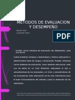 Metodos de Evaluacion y Desempeño