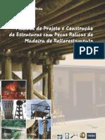 Manual de Projeto e Construcao de Estruturas com Peças Roliças de Madeira
