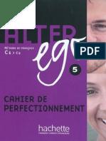 Alter Ego C1-C2 Cahier d'Activites