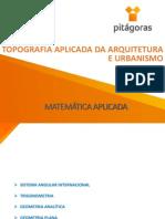 Topografia Aplicada Da Arquitetura e Urbanismo - Aula 3 - Matemática Aplicada