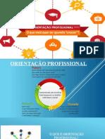 Orientação Profissional.pptx APRESENTAÇÃOpronta
