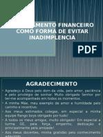 PLANEAMENTO FINANCEIRO COMO FORMA DE EVITAR INADIMPLENCIA