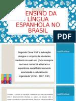 O Ensino Da Lingua Espanhola No Brasil (1)
