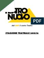 Teatro Nuovo 2015-16