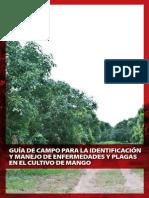 Guía de Campo Para La Identificación y Manejo de Enfermedades y Plagas en El Cultivo de Mango