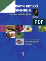 Schistosoma Mansoni e Esquistossomose Uma Visao Multidisciplinar
