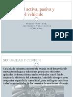 Seguridad Activa, Pasiva y Confort Del Vehículo