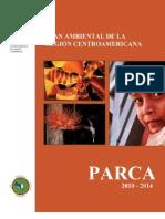 Plan Ambiental de Centroamerica  2010-2014