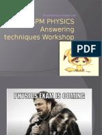 Bengkel Pecutan Fizik SPM - (Teknik Menjawab Soalan).pptx