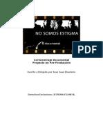 Dossier Documental No Somos Estigma. Crps