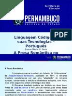 Português Ι 2º Ano Ι Médio-A Prosa Romântica No Brasil.