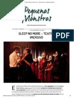 Sleep No More Em Nova York - Teatro Imersivo - Pequenos Monstros