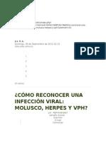Infección Vira Molusco, Herpes y Vph