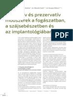 Preventív és prezervatív módszerek a fogászatban, a szájsebészetben és az implantológiában I.
