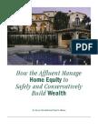 How Affluent Manage Home Equity
