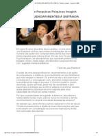 Como Influenciar Mentes à Distância - Boletim Imagick - Setembro 2008