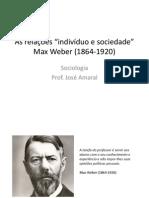 Indivíduo e sociedade - Max Weber