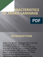 The Characteristics of Arabic Language