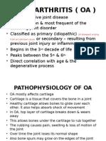 Osteoarthritis ( Oa ) July 2010