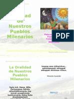 La Oralidad de Nuestros Pueblos Milenarios