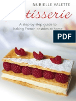 Patisserie a Step-By-step Guide to Baking French Pastries at Home