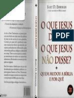 O Que Jesus Disse e o Que Jesus Não Disse - Bart D. Ehrman