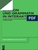 (Reihe Germanistische Linguistik 287) Tilo Weber-Lexikon Und Grammatik in Interaktion_ Lexikalische Kategorisierungsprozesse Im Deutschen-d