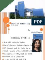 Service Marketing Mix ICICI bank ajesh,dimple (sngist '09)