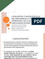 Oncepto y Estrategias de Desarrollo de Personal En