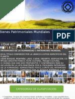 Bienes Patrimoniales Mundiales charla.pptx