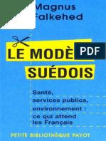 Magnus Falkehed-Le Modele Suedois _ Sante, Services Publics, Environnement _ Ce Qui Attend Les Francais