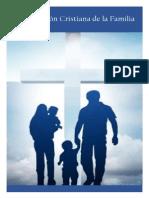 Cosmovisión Cristiana de La Familia - Francisco Limón