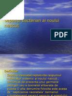 7.Sepsisul Bacterian Al Nou-nascutului