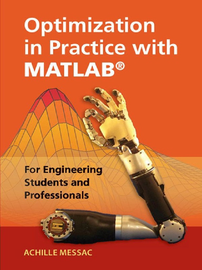 Optimization in practice with matlab for engineering students and optimization in practice with matlab for engineering students and professionals mathematical optimization matlab buycottarizona Image collections