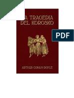 Conan Doyle Arthur - La Tragedia Del Korosko - Ilustrado