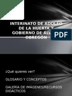 Interinato de Adolfo de La Huerta y Gobierno