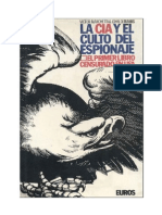 Marchetti Victor - La CIA Y El Culto Del Espionaje