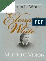 Elena de White Mujer de Vision